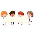 four children holding blank banner vector image vector image