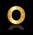 golden letter o shiny symbol vector image vector image
