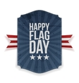 Happy Flag Day Label with Ribbon and Shadow vector image