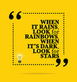 Inspirational motivational quote When it rains vector image vector image
