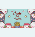 sushi and rolls cute kawaii cartoons vector image vector image