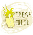 fresh pineapple juice vector image