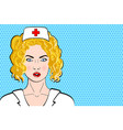 nurse pop art retro style medicine and health vector image