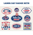 LABOR DAY badge labels collections vector image vector image