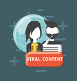 viral content design vector image vector image