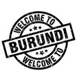 welcome to burundi black stamp vector image vector image