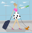 fashion woman with dog and suitcase at airport vector image vector image