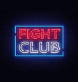 fight club neon signboard bright night vector image