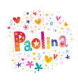 paolina girls name vector image vector image