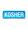 Kosher blue 3d realistic square isolated button vector image vector image