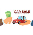 car sale concept dealer salesman hand with vector image