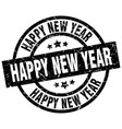 happy new year round grunge black stamp vector image vector image