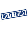 square grunge blue do it today stamp vector image vector image
