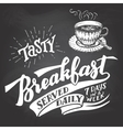Tasty breakfast served daily chalkboard lettering vector image vector image