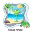 tropic cocktail on sea beach landscape paper cut vector image vector image