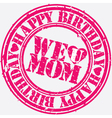 Happy birthday We love mom stamp