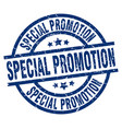 special promotion blue round grunge stamp vector image vector image
