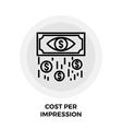 Cost Per Impression Line Icon vector image vector image