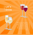 lets drink poster pair glasses two drinks vector image vector image