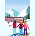 mix race women taking selfie ski resort hotel vector image vector image