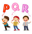 cartoon kids holding letter pqr shaped balloons vector image vector image