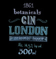 hand drawn chalk lettering botanical gin vector image