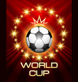 football world cup poster vector image vector image