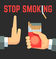 no smoking concept hand with cigarette and vector image