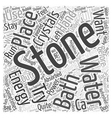 Bathing wth Stones and Crystals Word Cloud Concept vector image vector image