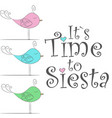 birds its time to siesta vector image vector image