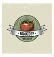 tomatoes vintage set labels emblems or logo vector image