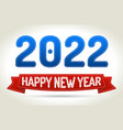 2022 - happy new year- red ribbon with shadow on vector image vector image