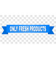 blue stripe with only fresh products title vector image vector image
