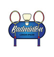 badminton logo with text space for your slogan vector image vector image
