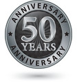 50 years anniversary silver label vector image vector image