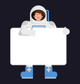 astronaut holding banner blank spaceman and white vector image