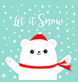 let it snow polar white bear cub wearing red vector image vector image