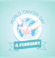 4 february world cancer day vector image vector image