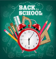 back to school card alarm clock and school tools vector image vector image