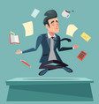 businessman in nirvana at office work vector image vector image
