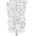 work is a four letter word text word cloud concept vector image vector image