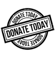 Donate Today rubber stamp vector image