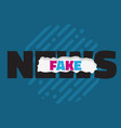 fake news typographic design with a ripped paper vector image