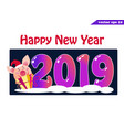 2019 banner with pig and present on dark vector image vector image