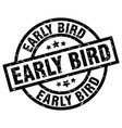 early bird round grunge black stamp vector image vector image