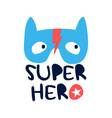 hand drawing super hero mask and slogan vector image