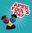 april fools day face prank text vector image vector image