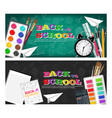 back to school banners set realistic alarm vector image