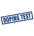 square grunge blue doping test stamp vector image vector image