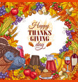 thanksgiving greeting card with vegetables vector image
